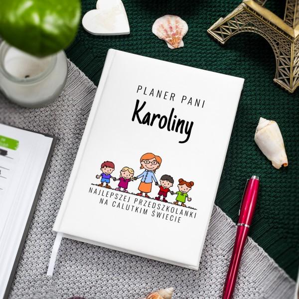 Nlotatnik planer z napisem najlepsza przedszkolanka + dowolne imię