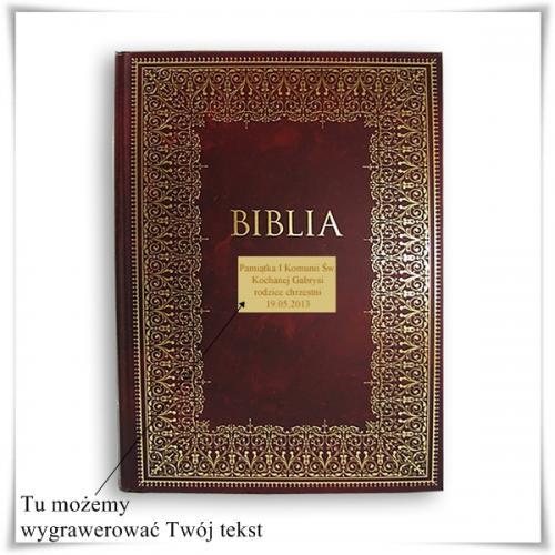 Pismo Święte Starego i Nowego Testamentu z opcją zamieszczenia graweru życzeń