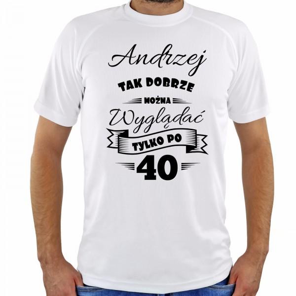 koszulka na prezent z okazji 40 urodzin
