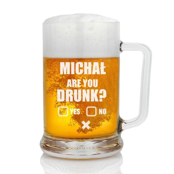 grawerowany kufel do piwa are you drunk?