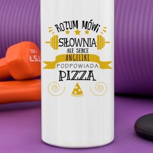 bidon z napisem rozum mówi siłownia ale serce podpowiada pizza