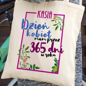 torba z nadrukiem dzień kobiet mam przez 365 dni w roku