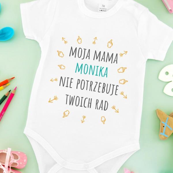 W Ultra Body z nadrukiem na prezent dla dziecka - Mama Nie Potrzebuje Rad SC48
