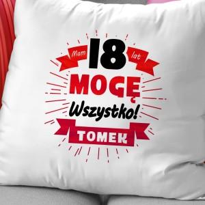 prezent na osiemnastkę personalizowana poduszka mogę wszystko