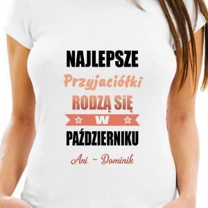 koszulka personalizowana na prezent dla przyjaciółki na urodziny najlepsze
