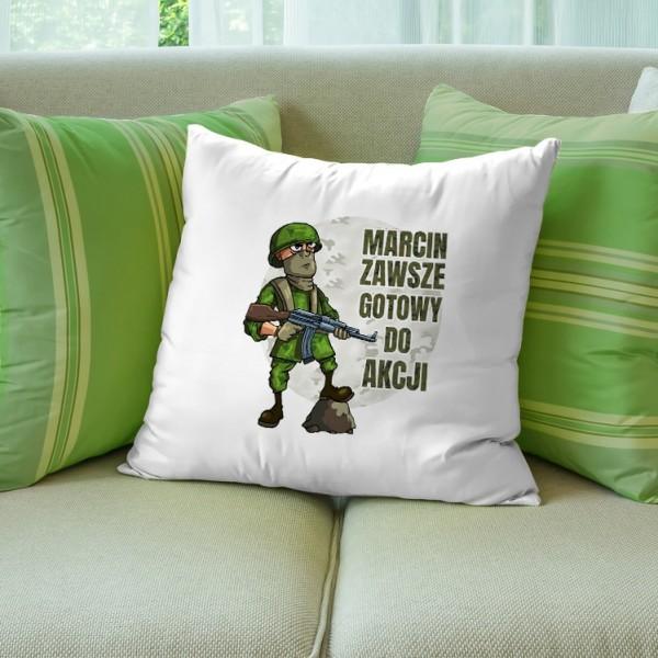 poduszka z napisem na prezent dla żołnierza śmieszny zawsze gotowy