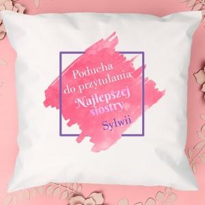 poduszka personalizowana na prezent dla siostry na urodziny do przytulania