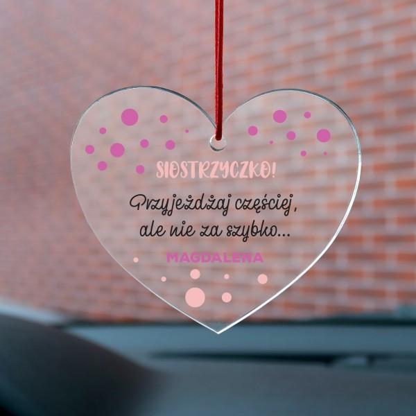 zawieszka do samochodu na prezent dla siostry na imieniny przyjeżdżaj częściej
