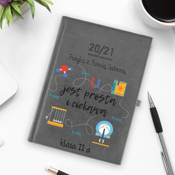 kalendarz nauczyciela 2020/2021 z nadrukiem - Siła i Moc na prezent dla nauczyciela fizyku