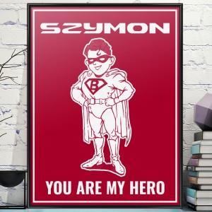 na prezent dla chłopaka plakat w ramce z dedykacją - My Hero