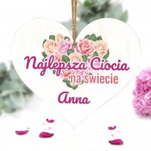 drewniane serce tabliczka z tekstem najlepsza ciocia na świecie i nadrukiem imienia