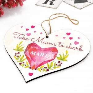 drewniana tabliczka serce na prezent dla mamy z nadrukiem dedykacji taka mama to skarb