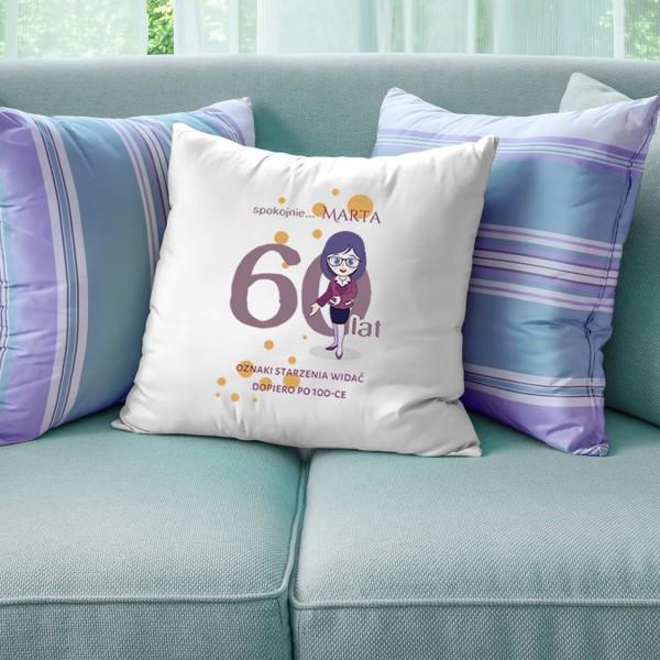 śmieszna poduszka na 60 urodziny z napisem, oznaki starzenia widać dopiero po 100